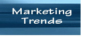 Click here to visit the Marketing Trends Web site.